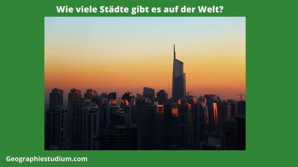 Wie-viele-Städte-gibt-es-auf-der-Welt?