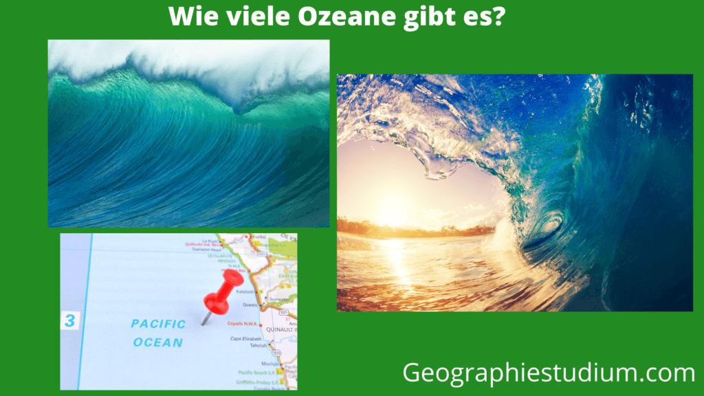 Wie viele Ozeane gibt es auf der Welt?